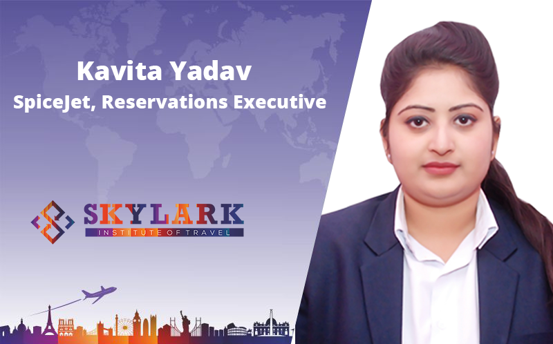 Kavita Yadav - Testimonial Skylark Institute of Travel