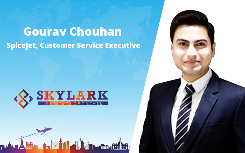 Gourav Chouhan - Testimonial Skylark Institute of Travel
