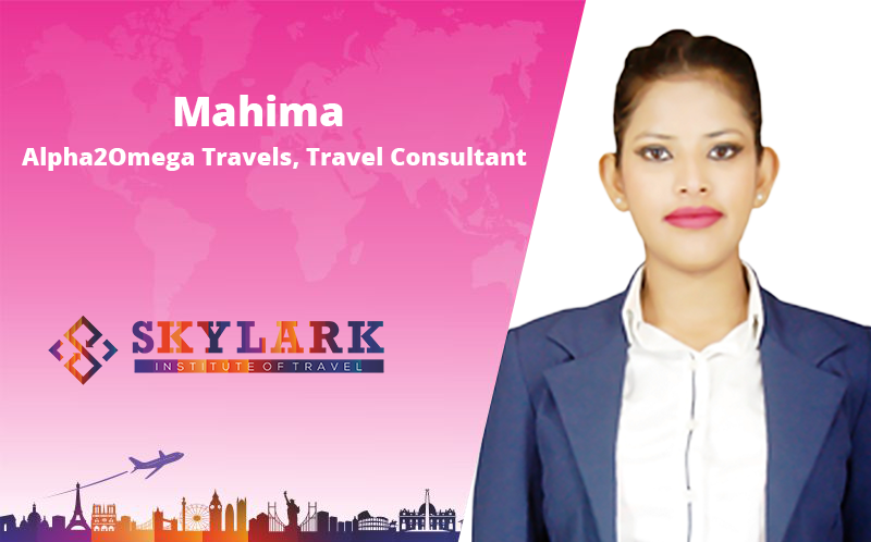 Mahima - Testimonial Skylark Institute of Travel