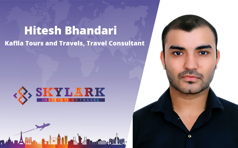 Hitesh Bhandari - Testimonial Skylark Institute of Travel