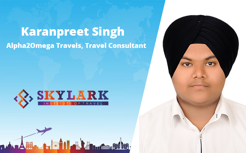 Karanpreet Singh - Testimonial Skylark Institute of Travel