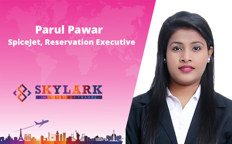 Parul Pawar - Testimonial Skylark Institute of Travel