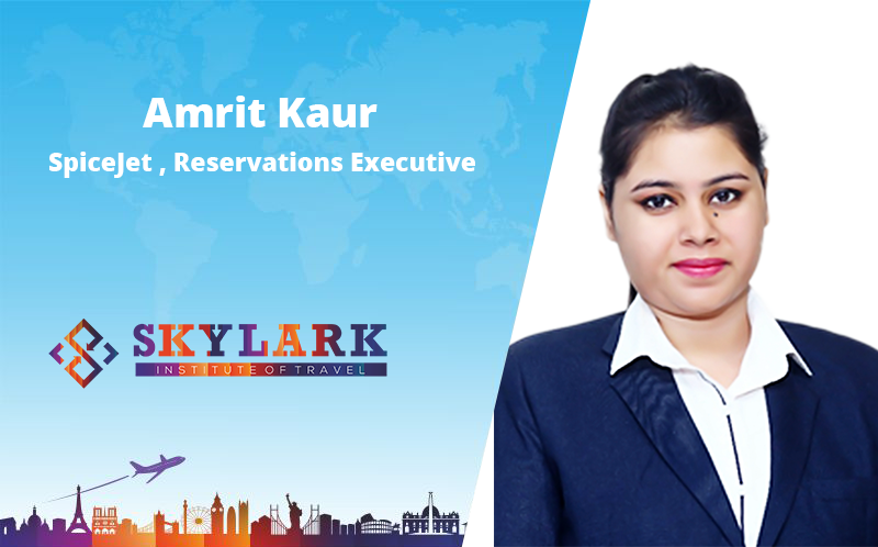 Amrit Kaur - Testimonial Skylark Institute of Travel