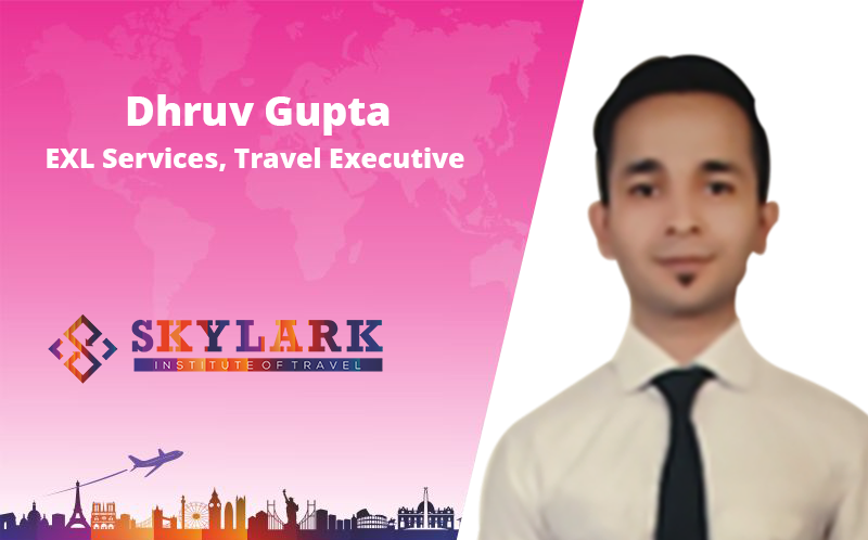 Dhruv Gupta - Testimonial Skylark Institute of Travel