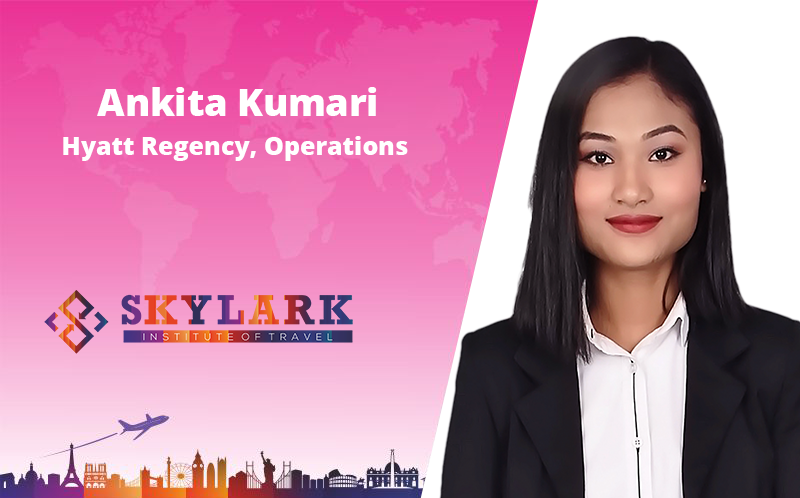 Ankita Kumari - Testimonial Skylark Institute of Travel