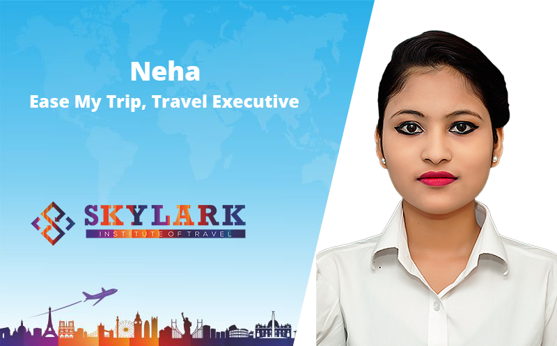 Neha - Testimonial Skylark Institute of Travel