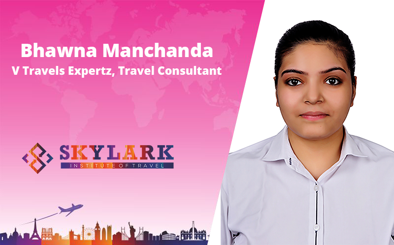 Bhawna Manchanda - Testimonial Skylark Institute of Travel